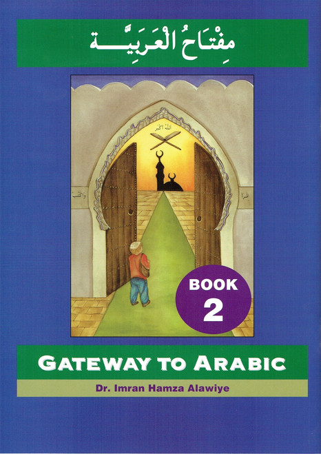 Gateway To Arabic : Book 2