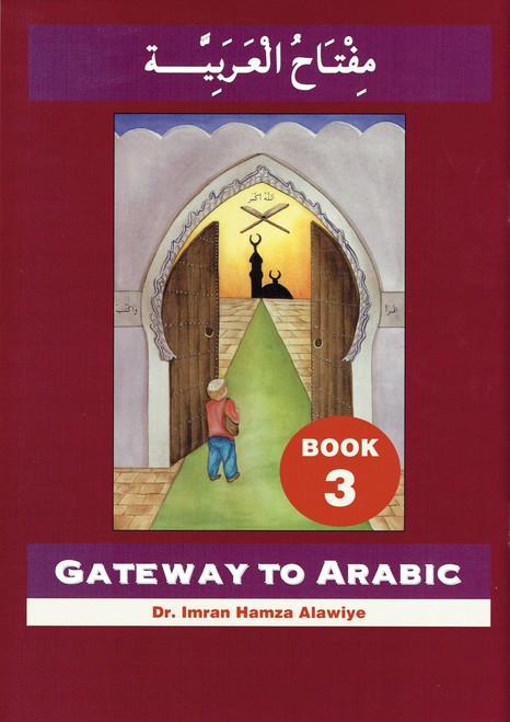 Gateway To Arabic : Book 3