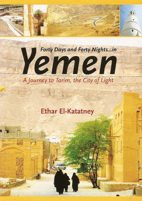 Forty Days & Forty Nights in Yemen