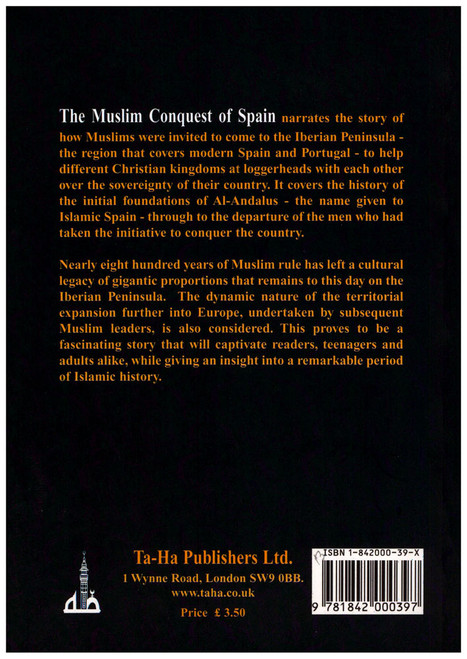 The Muslim Conquest of Spain and the Legacy of Al Andalus