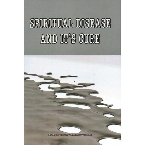 Spiritual Disease And Its Cure