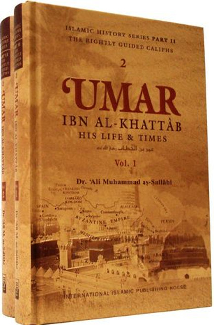 Umar Ibn Al Khattab His Life & Times 2 Volumes Set