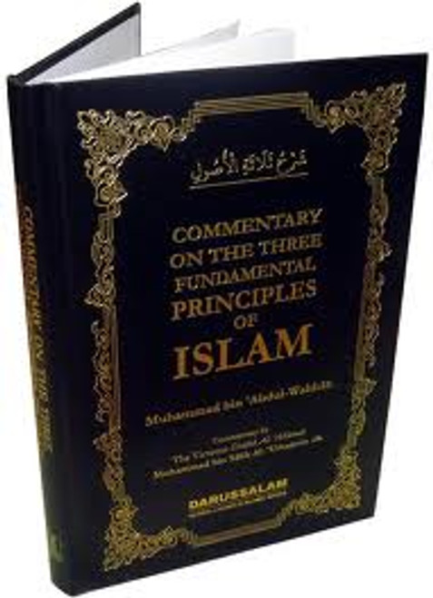 Commentary on the Three Fundamental Principles of Islam By Muhammad bin Salih Al-Uthaimeen