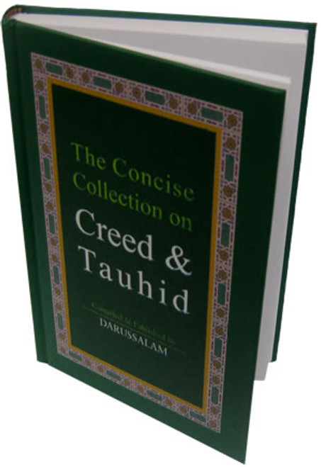 Concise Collection on Creed and Tauhid (Large) By Darussalam Research
