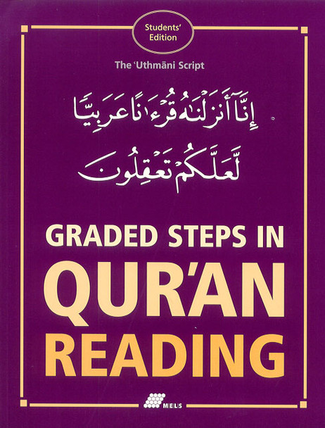Graded Steps in Quran Reading Students Edition