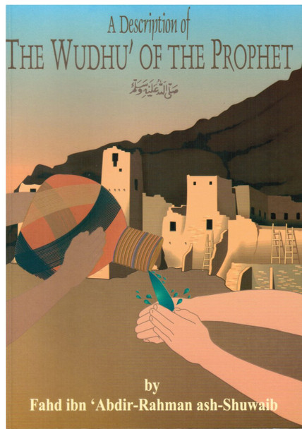 A Description of the Wudhu of the Prophet