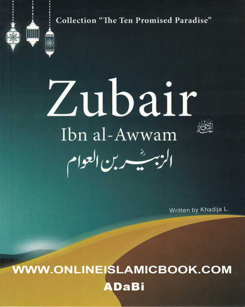 Zubair ibn al-Awwam (The Ten Promised Paradise)