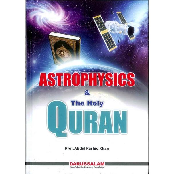 Astrophysics & The Holy Quran