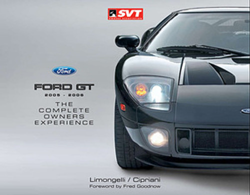Ford GT - The Complete Owners Experience - Second Edition