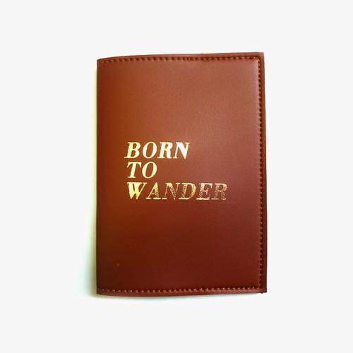 Passport Sleeve: Born to Wander Camel