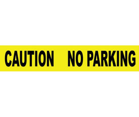 Caution No Parking Printed 3 Inch Barricade Tape