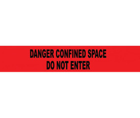 Confined Space Do Not Enter Printed 3 Inch Barricade Tape