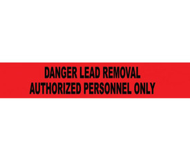 Danger Lead Removal Authorized Personnel Printed Barricade Tape