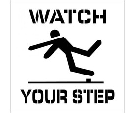 """Watch Your Step Marking Stencil - Aris Industrial square stencil with the words """"WATCH YOUR STEP""""  and a man falling."""