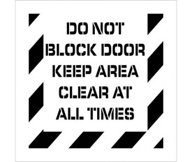 """Made in USA Do Not Block Door Marking Stencil - Aris Industrial stencil with the words """"DO NOT BLOCK DOOR KEEP AREA CLEAR AT ALL TIMES"""" with wide stripes around the entire edge"""
