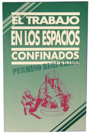 Spanish Confined Space Entry Permit Training Handbook - Aris Industrial Confined Space Entry Permit SPANISH Training HANDBOOK