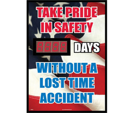 "Safety Digital Scoreboard No Accident Day Tracker - Aris Industrial Rectangular digital score board with the words ""TAKE PRIDE IN SAFETY __DAYS. WITHOUT A LOST TIME ACCIDENT"" In Red White and Blue text on an American flag background."