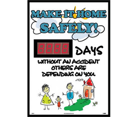 "Make It Home Safely Digital Tracker Lost Accident Days - Aris Industrial Rectangular digital score board with the words ""MAKE IT HOME SAFELY! WITHOUT AN ACCIDENT OTHERS ARE DEPENDING ON YOU ""In black and blue text on white background and graphic of family outside of house."