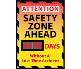 "Attention Safety Zone Ahead Scoreboard - Aris Industrial Rectangular digital score  board with the words ""ATTENTION SAFETY ZONE AHEAD__DAYS WITHOUT A LOST-TIME ACCIDENT ""In red and black text."