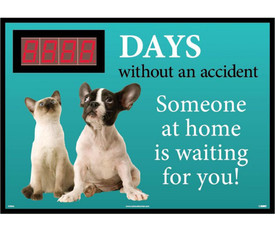 "Days No Accident Someone At Home Is Waiting Scoreboard - Aris Industrial blue Rectangular digital score board with the words ""__DAYS WITHOUT AN ACCIDENT. SOMEONE AT HOME IS WAITING FOR YOU! ""In black and white text with cat and dog pictures."
