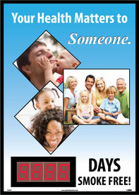 "Your Health Matters Smoking Cessation Scoreboard - Aris Industrial Rectangular digital score board with the words ""YOUR HEALTH MATTERS TO SOMEONE.__DAYS SMOKE FREE""I n black and white text with 3 pictures of families."