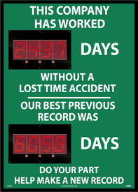 "Company Lost Time Accident Against Record LED Scoreboard - Aris Industrial Rectangular digital score board with the words ""THIS COMPANY HAS WORKED XXX DAYS. WITHOUT A LOST TIME ACCIDENT OUR BEST PREVIOUS RECORD WAS XXXX DAYS DO YOUR PART HELP MAKE A NEW RECORD ""In white text with green background."