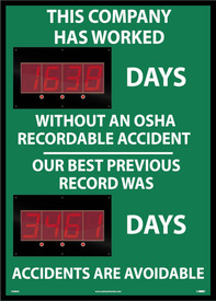 "Company Lost Time OSHA Injury Against Record LED Scoreboard - Aris Industrial Rectangular digital score board with the words ""THIS COMPANY HAS WORKED XXXX DAYS.WITHOUT AN OSHA RECORDABLE ACCIDENT OUR BEST PREVIOUS RECORD WAS XXXX DAYS. ACCIDENTS ARE AVOIDABLE ""In white text with green background."