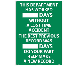 "This Department Has Worked Write On Scoreboard - Aris Industrial Green rectangular scoreboard sign with the words ""THIS DEPARTMENT HAS WORKED __DAYS WITHOUT A LOST TIME ACCIDENT.THE BEST PREVIOUS RECORD WAS __DAYS DO YOUR PART HELP MAKE A NEW RECORD."