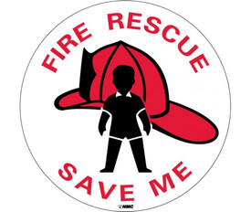 "Fire Rescue Save Me 4 in. Round Adhesive Vinyl Sign - Aris Industrial White round fire sign with the words ""FIRE RESCUE SAVE ME"" in red text surrounding a red fireman's hat graphic."