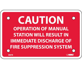 "Caution Operation of Fire Manual Station 3x5 Sign - Aris Industrial Red square horizontal sign with the words ""CAUTION OPERATION OF MANUAL STATION WILL RESULT IN IMMEDIATE DISCHARGED OF FIRE SUPPRESSION SYSTEM"" In white text."