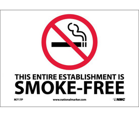 """No Smoking Minnesota Forbidden Graphic Signs - Aris Industrial White rectangular shape sign with the words """"THIS ENTIRE ESTABLISHMENT IS SMOKE-FREE"""" in black text beneath the no smoking symbol."""