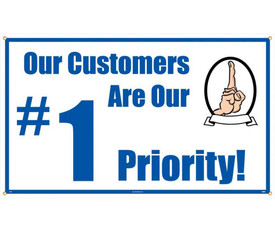 """Our Customers Are Our Number 1 Priority 10 Ft Safety Banner - Aris Industrial White rectangular banner with the words """"OUR CUSTOMERS ARE OUR #1 PRIORITY!"""" In blue text and a graphic of a hand with 1 finger pointing upward."""