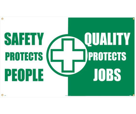 """Safety Protects People Quality Protects Jobs 5 Ft Banner - Aris Industrial White and green square shape banner with the words """"SAFETY PROTECTS PEOPLE QUALITY PROTECTS JOB"""" in white and green text with a white cross in the center of banner."""