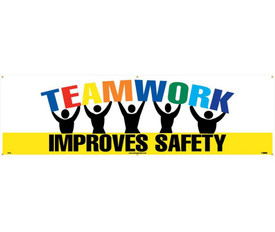 """Teamwork Improves Safety 5 Ft And 10 Ft Banners - Aris Industrial White rectangular shape banner with the words """"TEAMWORK IMPROVES SAFETY"""" Different colors for the teamwork text and black text for improve safety with yellow background. The work """"TEAMWORK"""" is held up by 5 graphic people."""