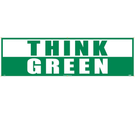 """Think Green 3Ft x 10 Ft Weatherproof Banner - Aris Industrial Green rectangular shape banner with the words """"THINK GREEN"""". """"THINK"""" in green text on white background and """"GREEN"""" in white text on green background."""