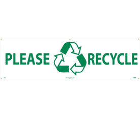 """Please Recycle 3Ft x 10 Ft Weatherproof Banner - Aris Industrial White Recycle rectangular banner with the words """"PLEASE RECYCLE"""" in green text and the green recycle symbol between both words ."""