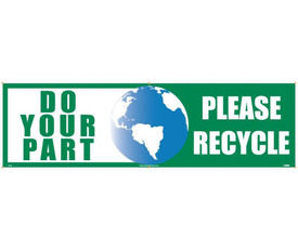 """Do Your Part Please Recycle 3Ft x 10 Ft Banner - Aris Industrial Recycle rectangular banner with the words """"DO YOUR PAR"""" in green text on white background, a graphic the globe in the middle and the words """"PLEASE RECYCLE"""" in white text on green background."""
