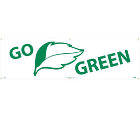 """Go Green Banner 10 Ft And 5 Ft Indoor Outdoor Banners - Aris Industrial White Recycle rectangular banner with the words """"GO GREEN"""" in green text and a graphic of leaf between both words."""