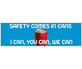 """Safety Comes In Cans I Can You Can We Can 5 Ft Banners - Aris Industrial Blue rectangular Safety banner with the words """"SAFETY COMES IN CANS I CAN, YOU CAN, WE CAN"""" in white text and a graphic of a soda can in the middle of banner."""