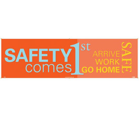 """Safety Comes 1St Arrive Work Go Home Safe 5 Ft Banner - Aris Industrial Orange rectangular Safety banner with the words """"SAFETY COMES 1ST ARRIVE WORK GO HOME SAFE"""" in blue and yellow text."""