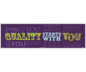 """Quality Starts With You 5 Ft And 10 Ft Banners - Aris Industrial Purple rectangular shape banner with the words """"QUALITY STARTS WITH YOU"""" in yellow and blue text."""