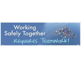 """Working Safely Together Requires Teamwork 5 FT Banner - Aris Industrial Blue rectangular Safety banner with the words """"WORKING SAFELY TOGETHER REQUIRES TEAMWORK"""" in white and light blue text and graphic of stick people intertwined and joing hands."""
