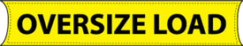 """Oversized Load 8Ft X 18In Weatherproof Banner  - Aris Industrial  """"OVERSIZE LOAD """" banner with yellow background and black text."""