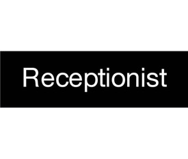 Receptionist Engraved 3x10 Sign