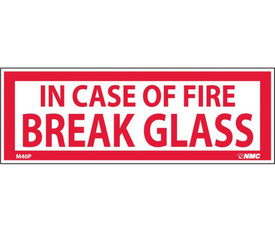 "In Case Of Fire Break Glass 1/75x5 Vinyl Sign - Aris Industrial White rectangular label with the words ""IN CASE OF FIRE BREAK GLASS"" in red text."
