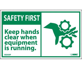 """Safety First Keep Hands Clear Graphic Label - Aris Industrial White rectangular Label with the words  """"SAFETY FIRST KEEP HANDS CLEAR WHEN EQUIPMENT IS RUNNING"""" in green text on white background. Green graphic of jammed equipment on right hand side of label."""