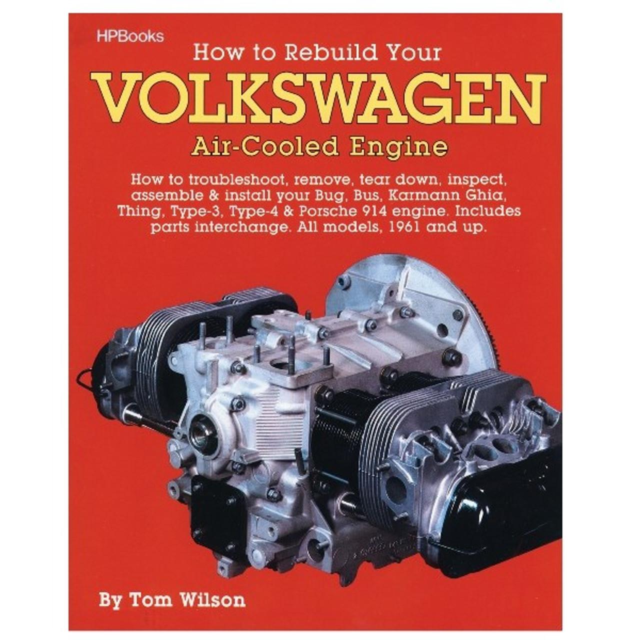 how to rebuild vw air cooled engines by tom wilson shop manual rh mooreparts com Volkswagen Golf 2000 volkswagen beetle engine manual