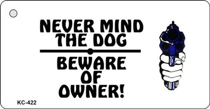 Beware Of Owner Novelty Key Chain
