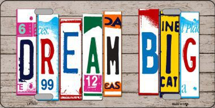 Dream Big Wood License Plate Art Novelty Metal License Plate