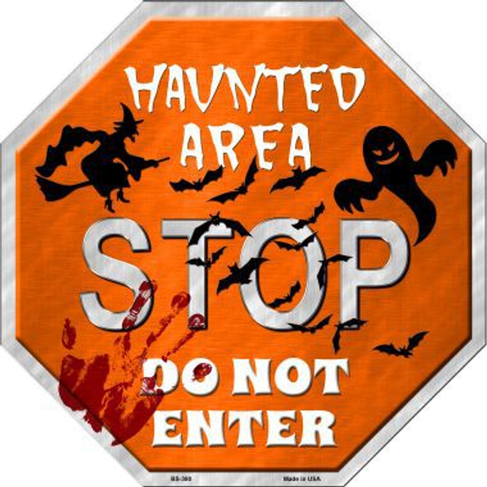 Haunted Area Stop Metal Novelty Stop Sign